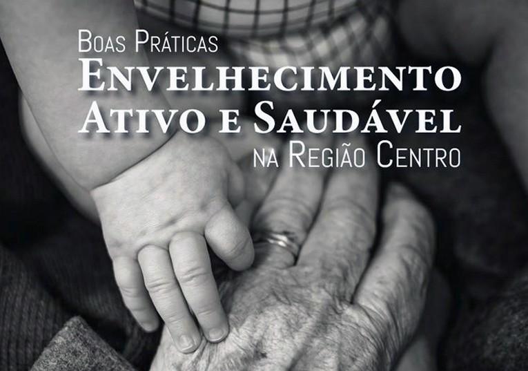 Rádio Regional do Centro: Região Centro com 15 milhões para envelhecimento activo e saudável
