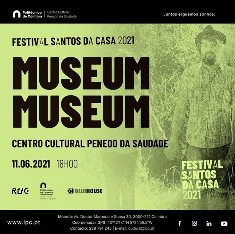Rádio Regional do Centro: IPC: Festival Santos da Casa 2021 no Centro Cultural Penedo da Saudade