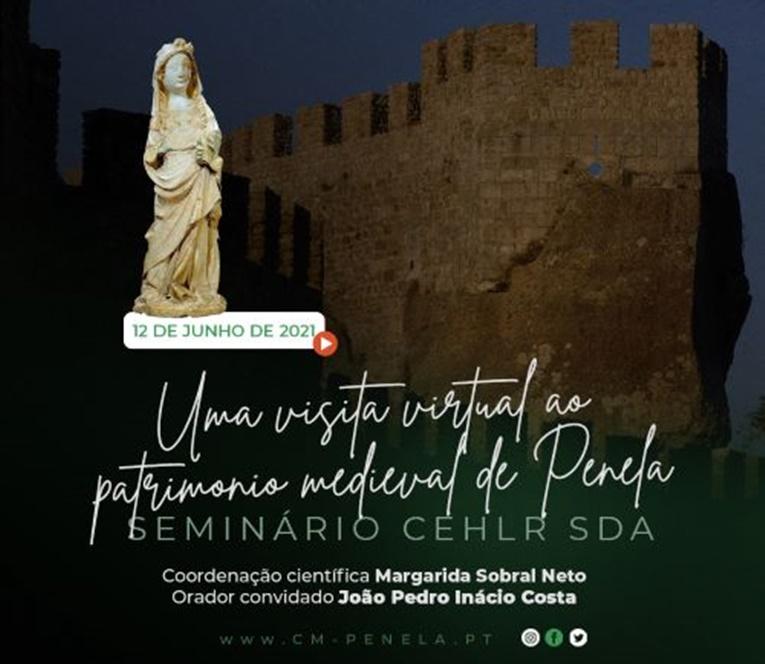 """Rádio Regional do Centro: Penela apresenta """"Uma visita virtual ao património medieval"""""""