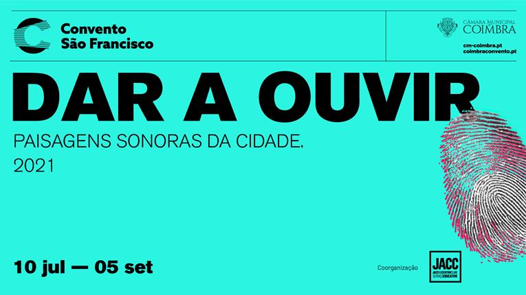 """Rádio Regional do Centro: """"Dar a Ouvir. Paisagens Sonoras da Cidade"""" é este ano dedicado ao Rio Mondego"""