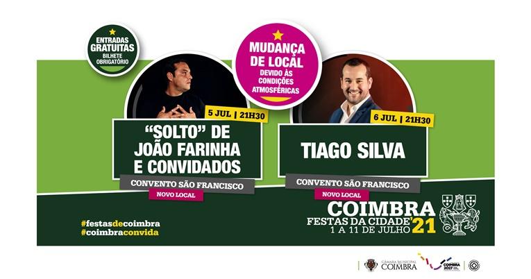 Rádio Regional do Centro: Festas da Cidade: Concertos de João Farinha e Tiago Silva com mudança de local