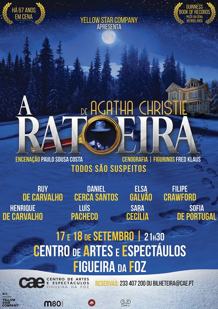"""Rádio Regional do Centro: Espectáculo """"A Ratoeira"""", com Ruy de Carvalho no Centro de Artes e Espectáculos da Fig. Foz"""