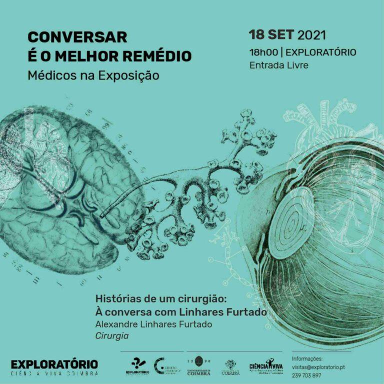 """Rádio Regional do Centro: Exploratório apresenta """"Histórias de um Cirurgião – À conversa com Linhares Furtado"""""""
