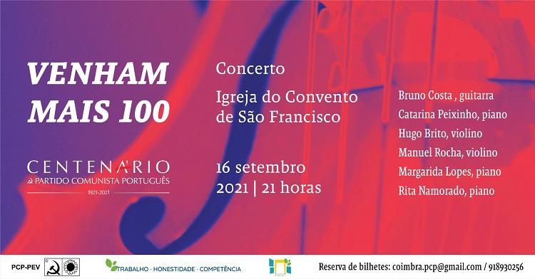 """Rádio Regional do Centro: PCP assinala em Coimbra centenário com concerto """"Venham Mais 100"""""""