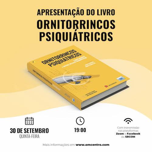 """Rádio Regional do Centro: Livro """"Ornitorrincos Psiquiátricos"""" apresentado em Coimbra"""