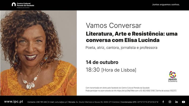 """Rádio Regional do Centro: Instituto Politécnico de Coimbra apresenta """"Vamos Conversar com Elisa Lucinda"""""""